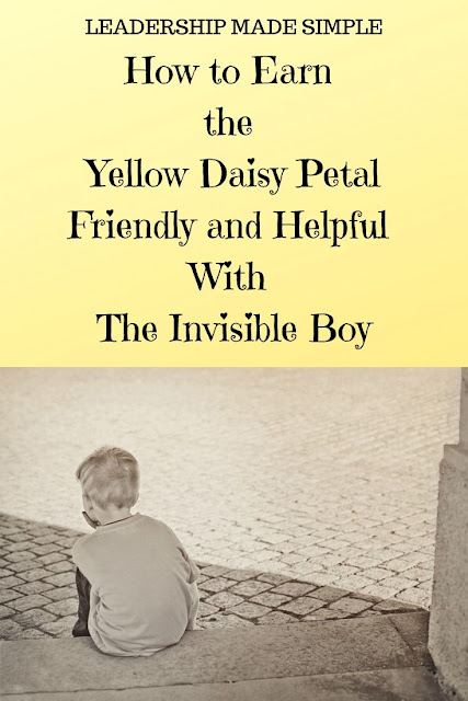How to Earn the Yellow Daisy Petal Friendly and Helpful With The Invisible Boy