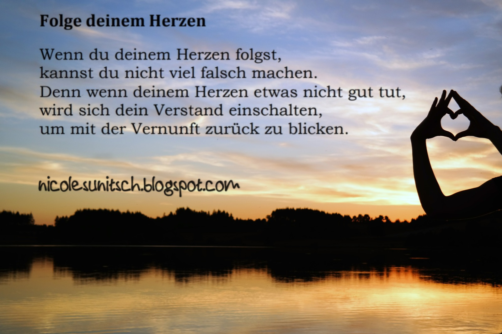 Gedichte Von Nicole Sunitsch Autorin Spruche Folge Deinem
