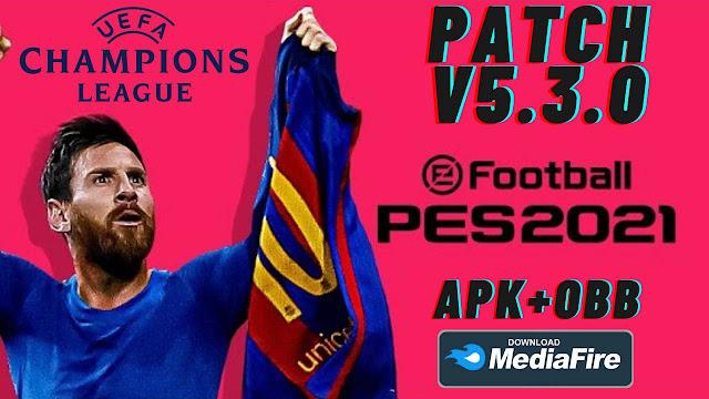 Download PES 2021 Mobile Patch UCL APK OBB