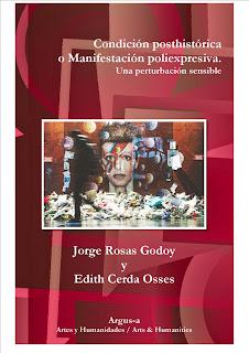 Condición posthistórica o Manifestación poliexpresiva.  Una perturbación sensible