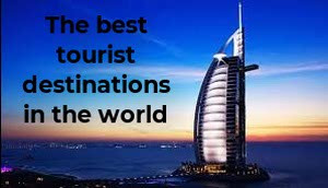 the 3 most beautiful places for tourism in the world