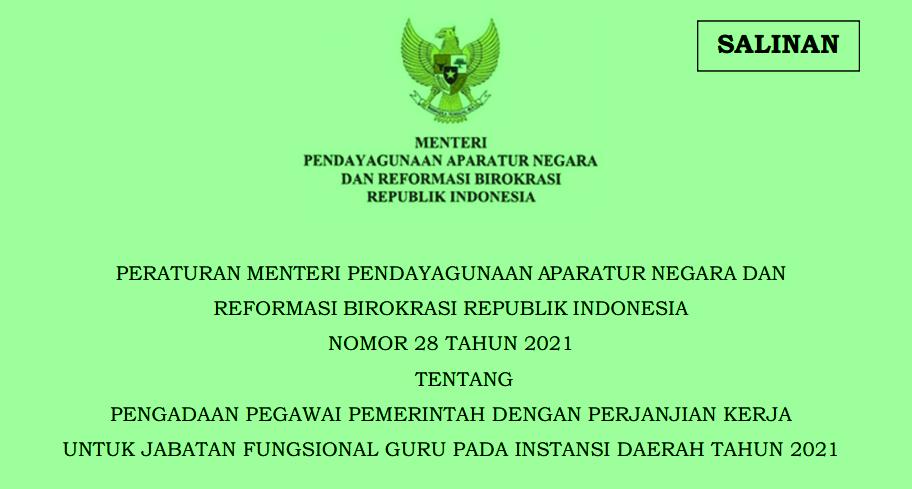 Permenpan RB Nomor 28 Tahun 2021 Tentang Pengadaan PPPK P3K Guru Pada Instansi Daerah Tahun 2021