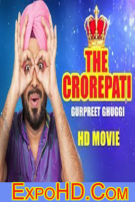 The Crorepati (Full HD Movie) Gurpreet Ghuggi _Latest Punjabi Movies_ Full HD Download Here
