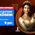 """Una noche de Sultanes se vivirá en Imagen TV ¡Con el estreno de """"La Sultana Kösem""""!"""
