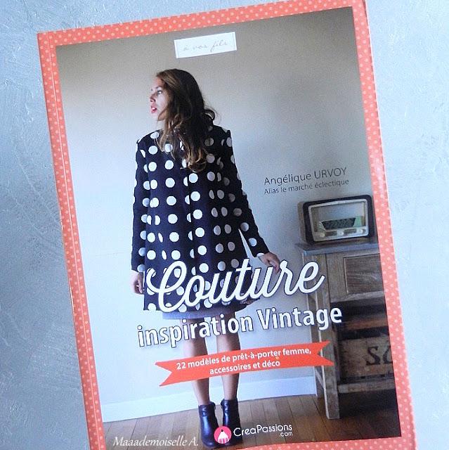 Livre Couture Inspiration Vintage - Angélique URVOY