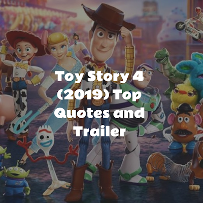 Toy Story 4 (2019) Top Quotes and Trailer - MUST WATCH MOVIE