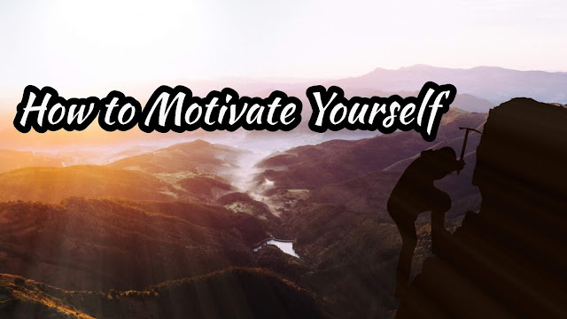 How to Motivate Yourself | Motivation