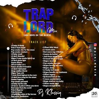 MIXTAPE: DJ Klassiq - Trap Lord Mixtape [The New Boys On The Block]