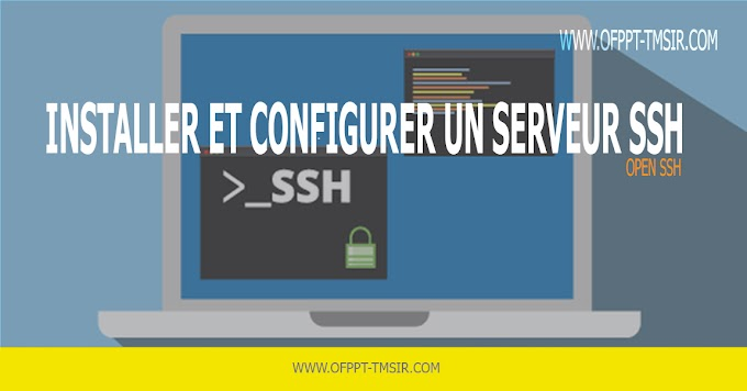Installer et configurer un serveur SSH  ( OpenSSH CENTOS)