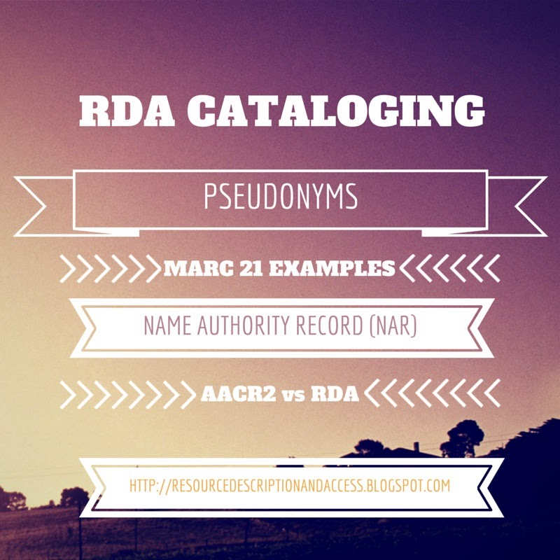 RDA Cataloging Rules for Pseudonyms