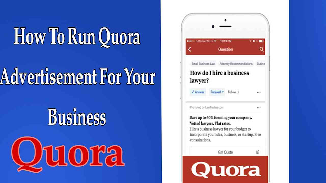 How To Run Quora Advertisement For Your Business
