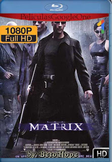 Matrix[1999] [1080p BRrip] [Latino-Inglés] [GoogleDrive]