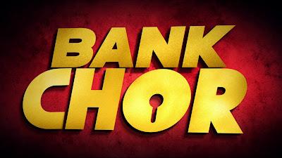 Bank Chor HD Poster Wallpaper