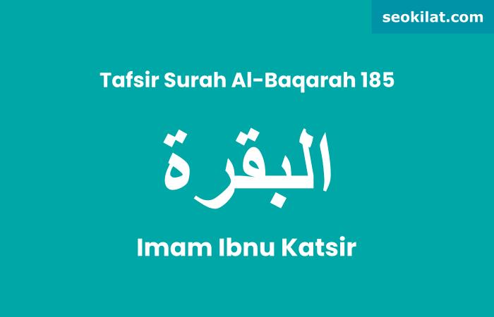 Tafsir Surah Al-Baqarah ayat 185