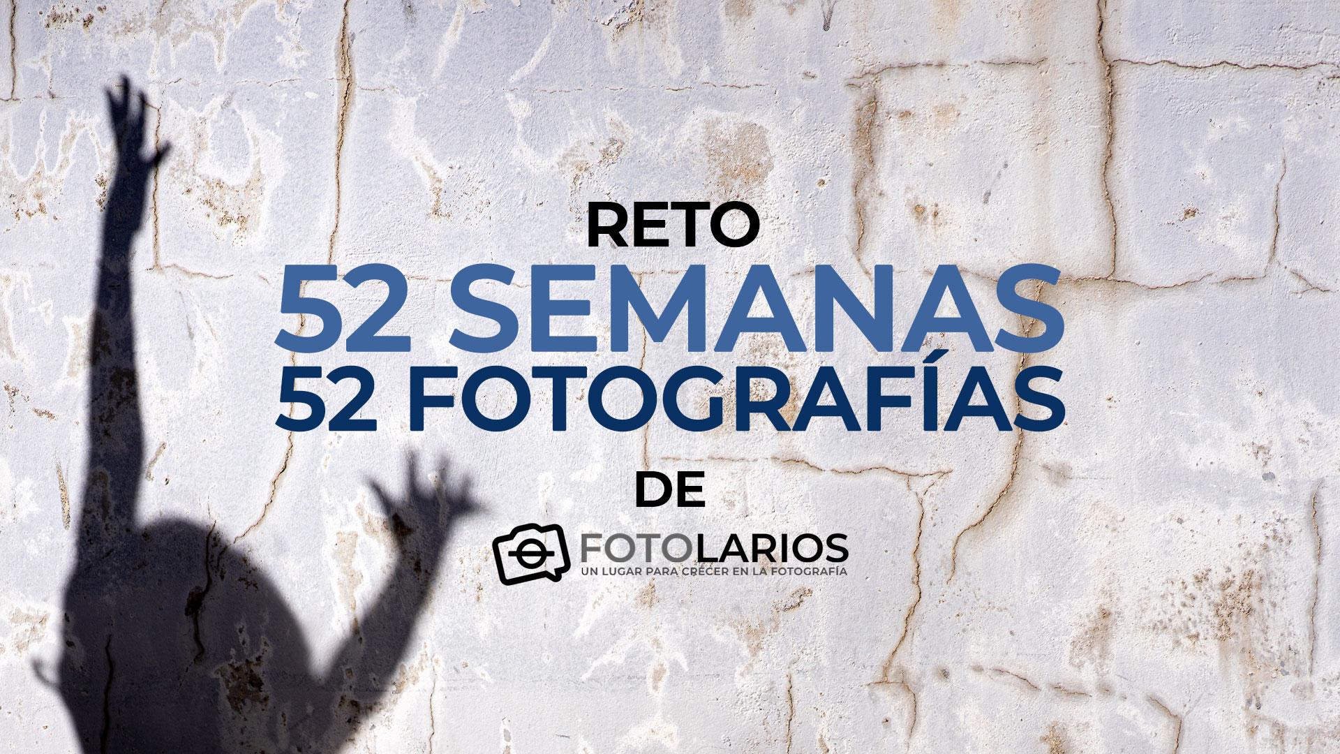 Reto 52 semanas, 52 fotografías, de Fotolarios