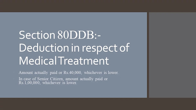 Section 80DDB:-Deduction in respect of Medical Treatment