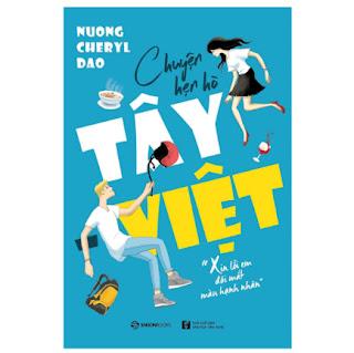 Chuyện Hẹn Hò Tây - Việt ebook PDF EPUB AWZ3 PRC MOBI