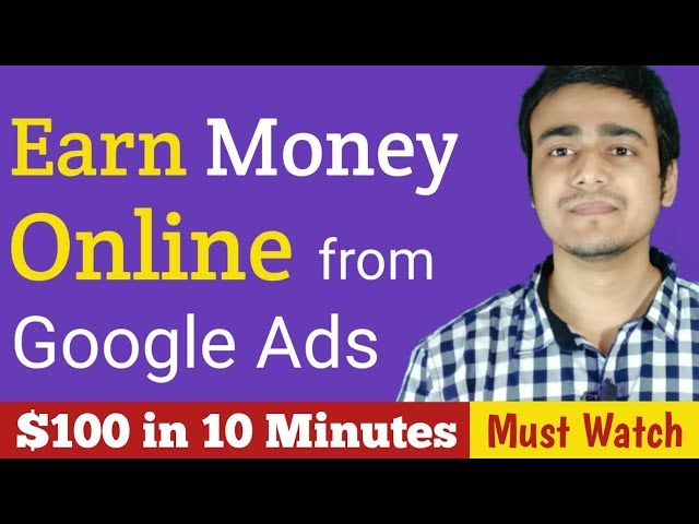 How to Earn Money from Google Ads Earn Online from Home Best Online Part time Jobs