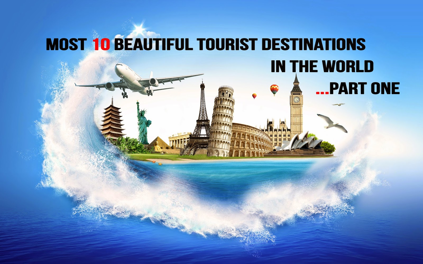 Most 10 beautiful tourist destinations in the world ...