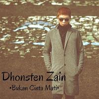Lirik Lagu Dhonsten Zain Bukan Cinta Mati