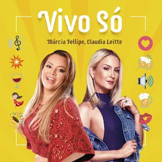 Baixar Música Vivo Só - Marcia Fellipe & Claudia Leitte