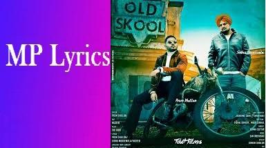 Old Skool Lyrics Sidhu Moosewala ,Prem Dhillon