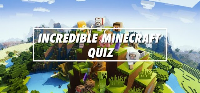 Incredible Minecraft Quiz Answers |Bequizzed