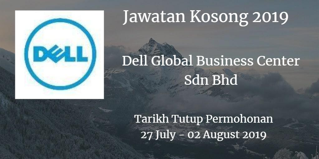 Jawatan Kosong Dell Global Business Center Sdn Bhd 27 July - 02 August 2019
