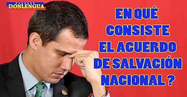 Juan Guaidó no termina de explicar en qué consiste el Acuerdo de Salvación Nacional