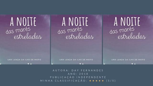 "Resenha: ""A Noite das Marés Estreladas"" - Day Fernandes"