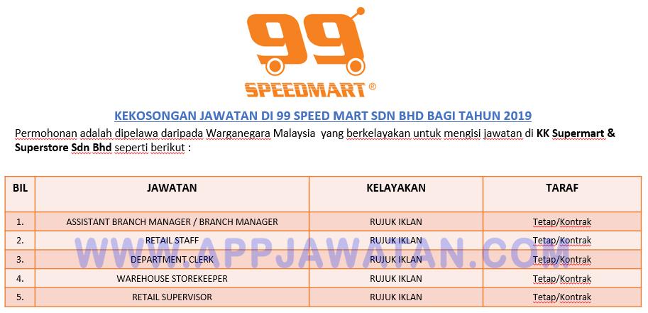 Jawatan Kosong Terkini Di 99 Speed Mart Sdn Bhd Appjawatan Malaysia