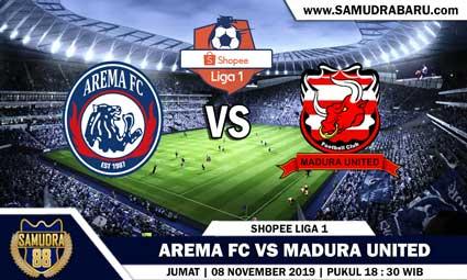 PREDIKSI SKOR BOLA JITU AREMA FC VS MADURA UNITED  08 NOVEMBER 2019