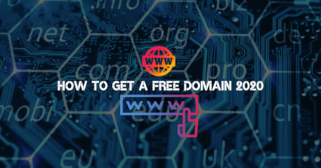How To Get a Free Domain 2020