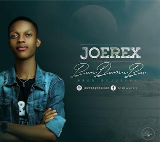 DOWNLOAD MP3: JoeRex - Ban Damu Ba Ft. Ndatam & Vincent