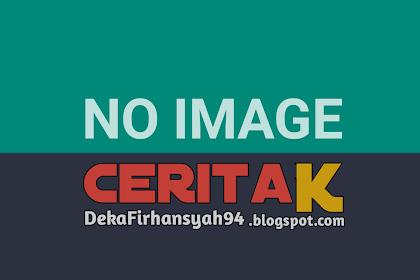 Autobiografi Deka Firhansyah Part 1
