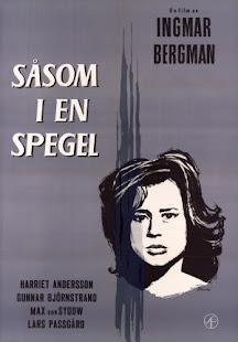 COMO EN UN ESPEJO (INGMAR BERGMAN, 1961): Los espejos del yo y las relaciones interpersonales.