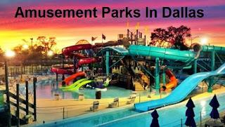 Amusement Parks In Dallas
