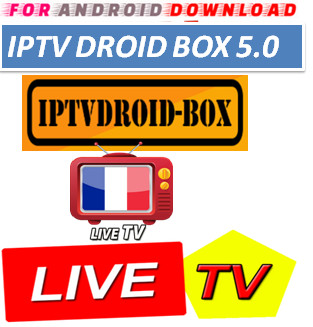 Download Android Free IPTVDroidBox Television Apk -Watch Free Live Cable Tv Channel-Android Update LiveTV Apk  Android APK Premium Cable Tv,Sports Channel,Movies Channel On Android