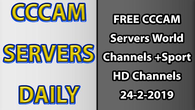 FREE CCCAM Servers World Channels +Sport HD Channels 24-2-2019