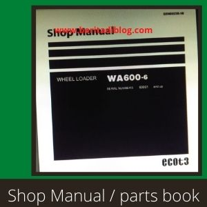 WA600-6 shop manual wheel loader komatsu