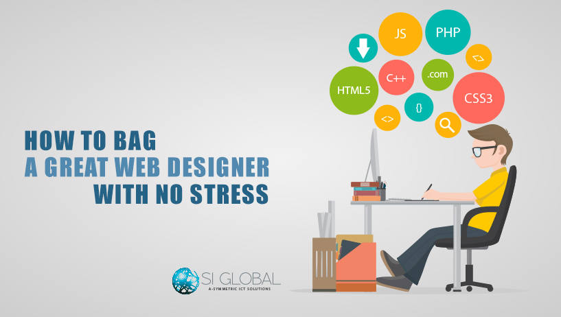 How to Bag a Great Web Designer With no Stress