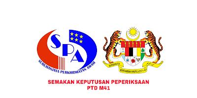 Semakan Keputusan Peperiksaan PTD M41 2019