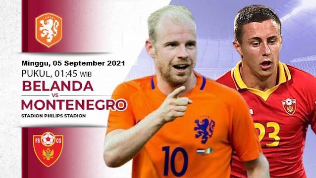 Belanda vs Montenegro Kualifikasi Piala Dunia 2022