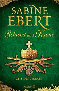 Schwert und Krone - Zeit des Verrats von Sabine Ebert