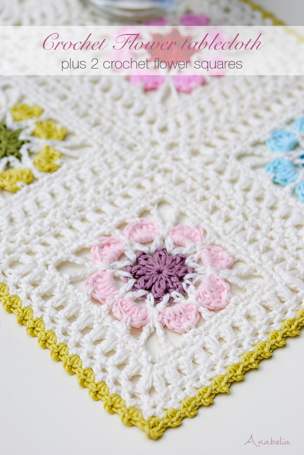 Anabelia craft design: 2 Crochet Flower Squares plus Flowers Tablecloth