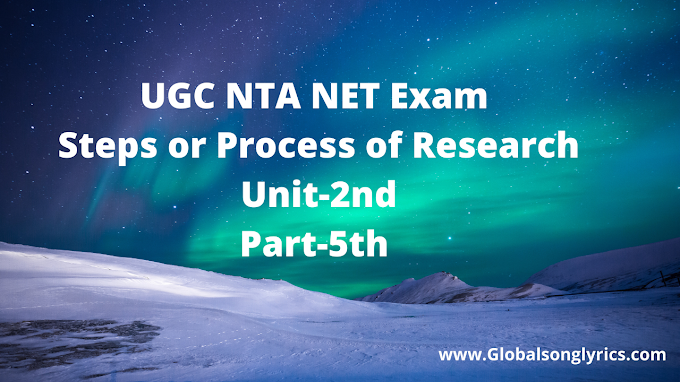 UGC NTA NET Exam | Steps or Process of Research | Unit-2nd | Part-5th |