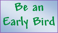 Be an early bird