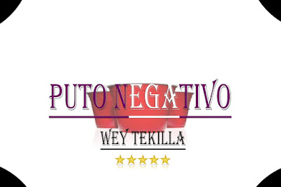 Puto Negativo - Way Tekila (2018) [Download]