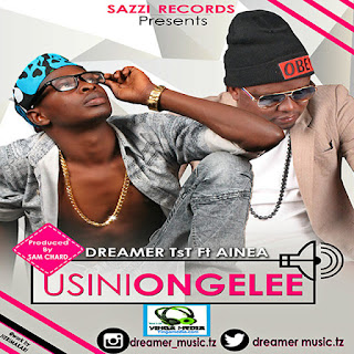 Download Audio: Dreamer TsT ft Ainea – Usiniongelee Mp3
