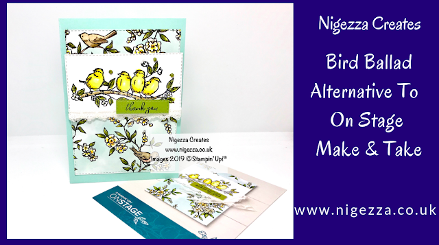 Nigezza Creates, Stampin Up, Bird Ballad Alternative To On Stage Make & Take